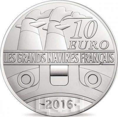 2016 год, 10 и 50 евро Франция, памятные монеты - «ILE DE FRANCE», серия «Великие корабли Франции» (реверс).jpg